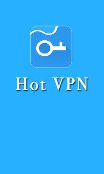 Download Hot VPN APK Latest Version 2018 - MoneyEarns