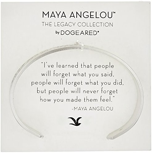 "Dogeared ""Maya Angelou"" I've Learned That People Will Forget What You Said Medium Engraved Cuff Bracelet"